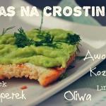 Crostini - awokado i kozi ser